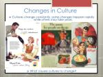 changes in culture3