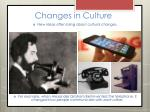 changes in culture5