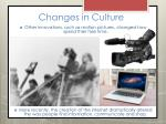 changes in culture6