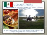 culture groups13
