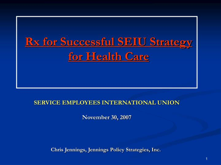 rx for successful seiu strategy for health care n.
