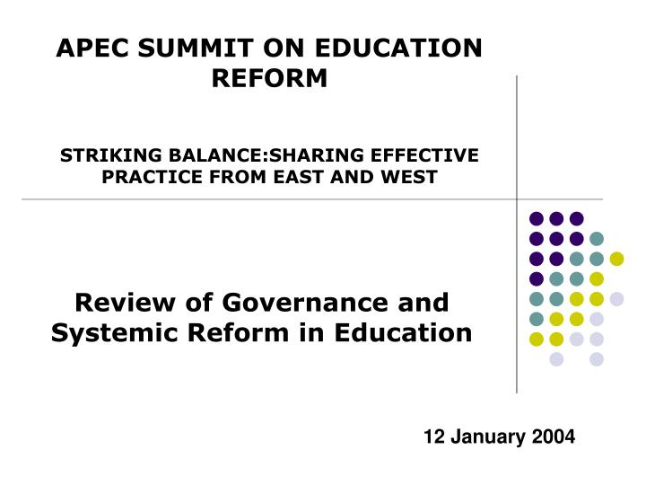 APEC SUMMIT ON EDUCATION REFORM