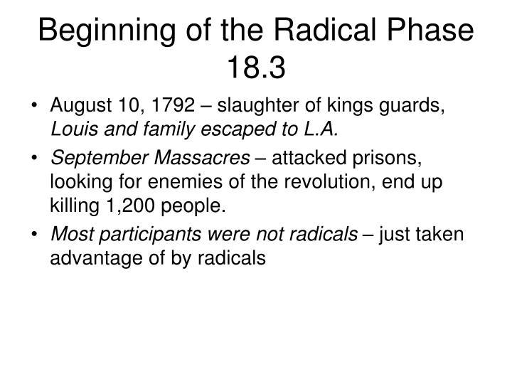 Beginning of the Radical Phase