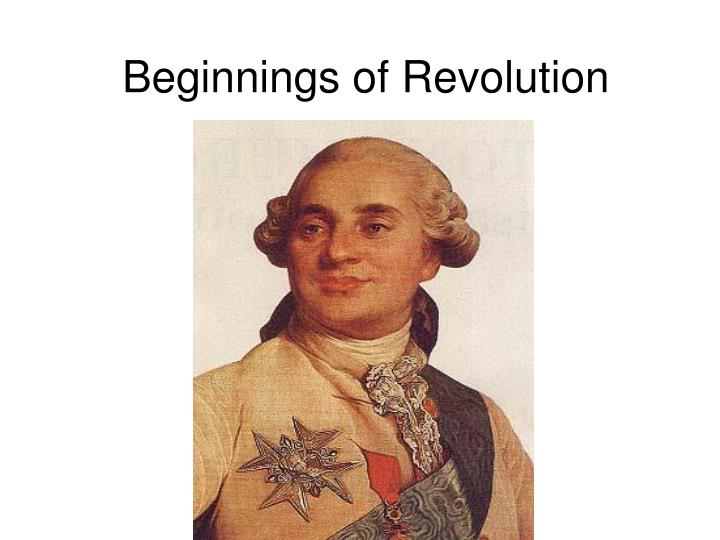Beginnings of revolution