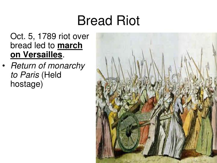 Oct. 5, 1789 riot over bread led to