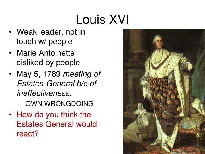 Weak leader, not in touch w/ people