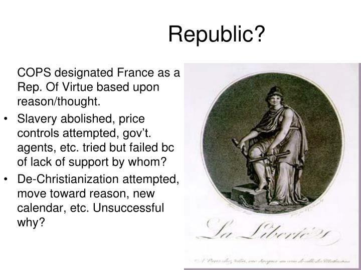 COPS designated France as a Rep. Of Virtue based upon reason/thought.