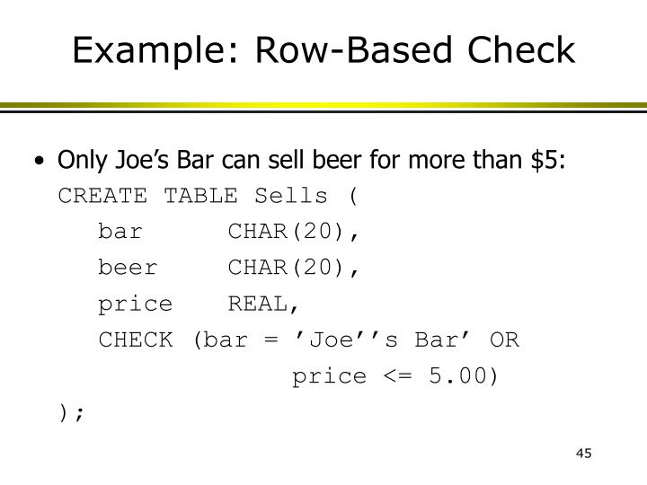 Example: Row-Based Check