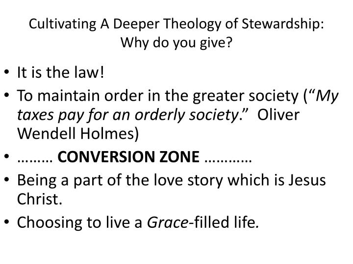 Cultivating A Deeper Theology of Stewardship: Why do you give?