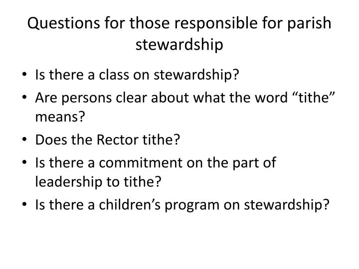 Questions for those responsible for parish stewardship