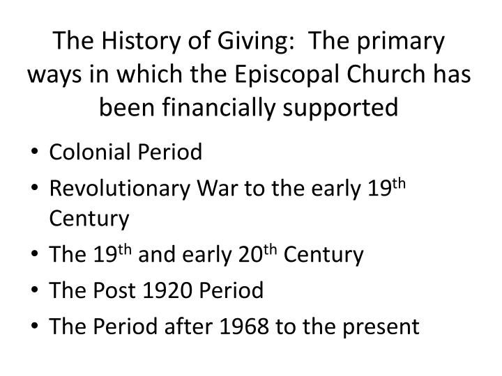 The History of Giving:  The primary ways in which the Episcopal Church has been financially supported