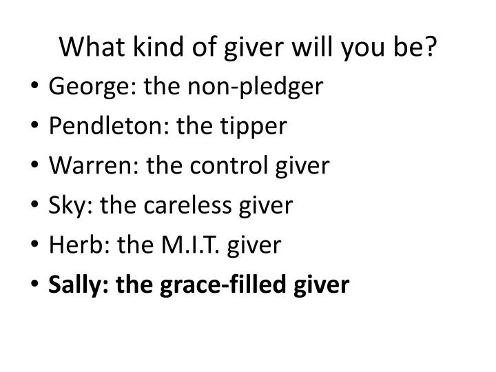 What kind of giver will you be?