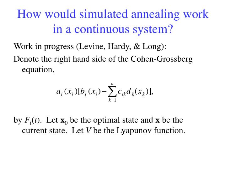 How would simulated annealing work in a continuous system?