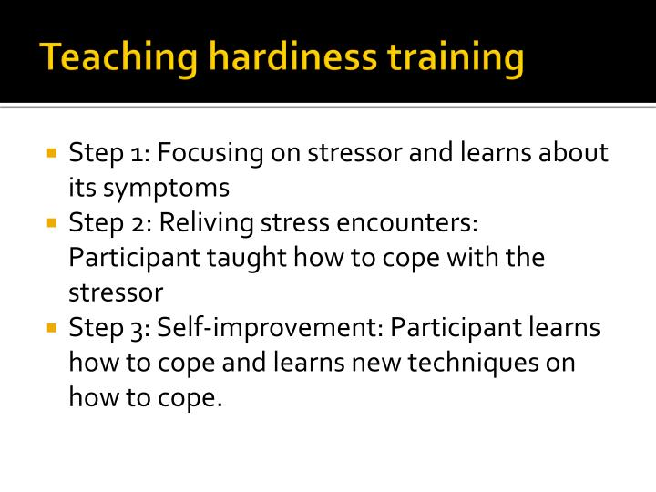 Teaching hardiness training