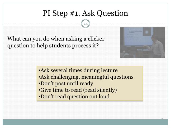 PI Step #1. Ask Question