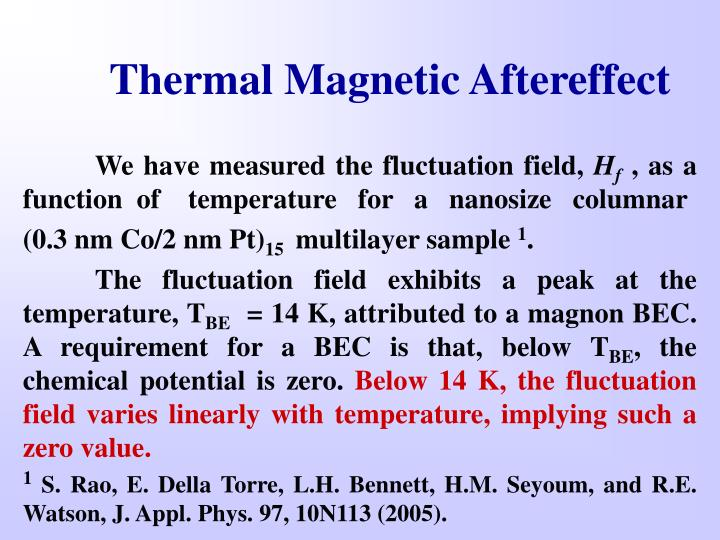 Thermal Magnetic Aftereffect