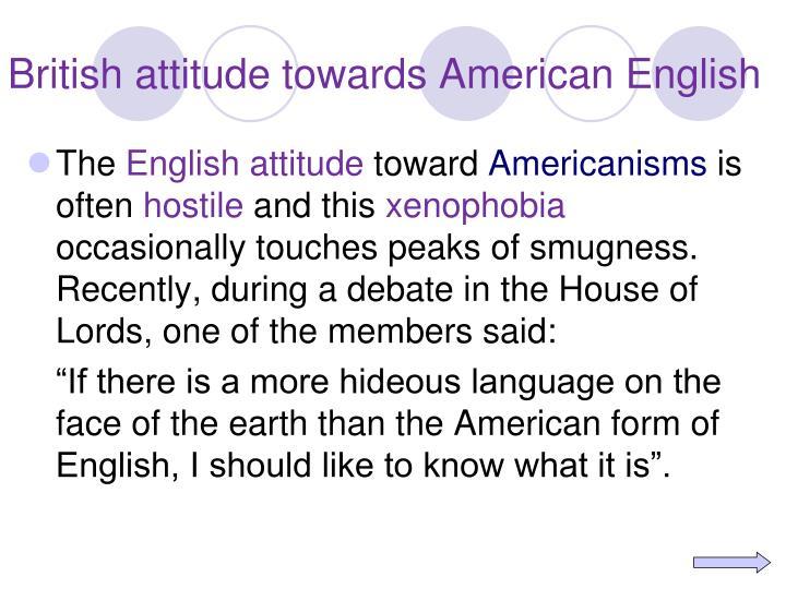 British attitude towards American English