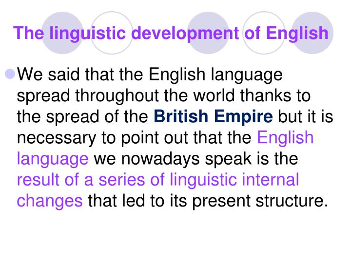 The linguistic development of English