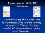 excitations in bcs bec crossover
