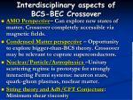 interdisciplinary aspects of bcs bec crossover