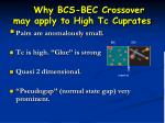 why bcs bec crossover may apply to high tc cuprates