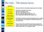 the risks the human factor he human factor
