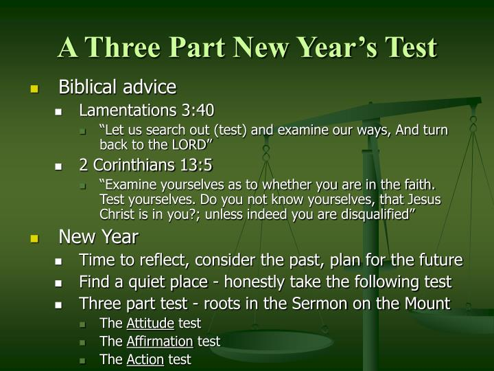 A Three Part New Year's Test