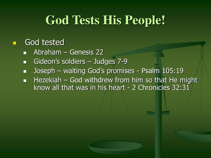 God Tests His People!