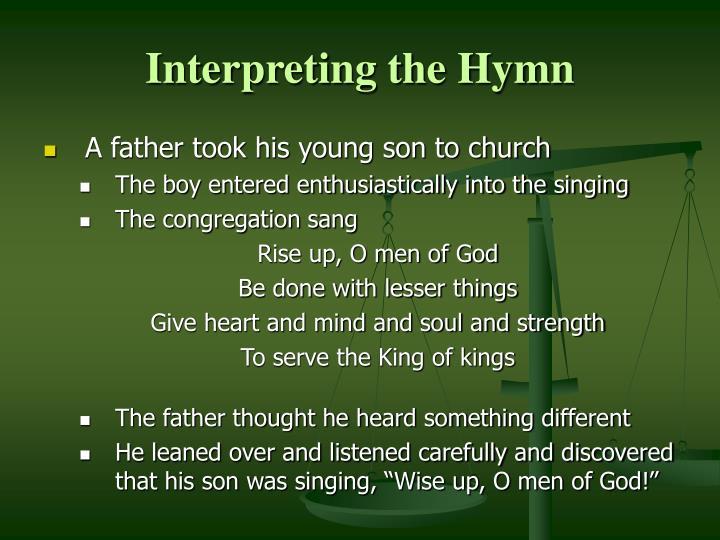 Interpreting the Hymn
