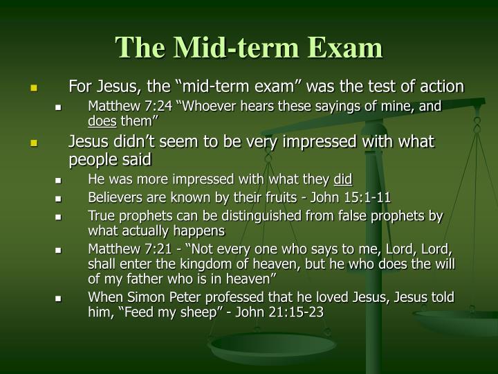 The Mid-term Exam