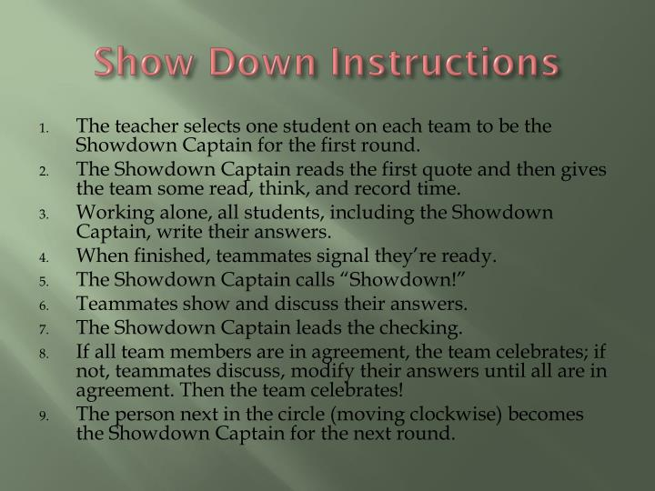 Show down instructions