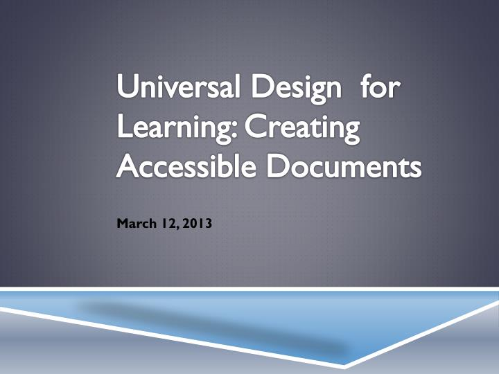 Universal design for learning creating accessible documents