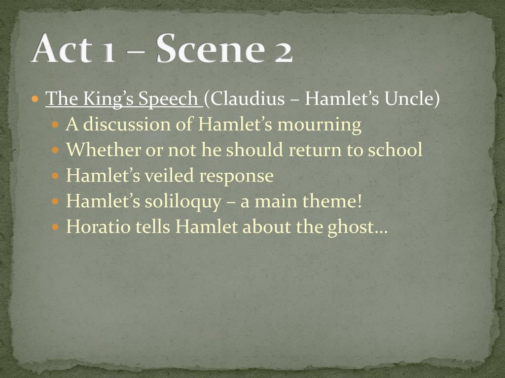Ppt Hamlet Powerpoint Presentation Free Download Id 2777697 Act 1 Scene 2 King Claudiu Speech Analysis