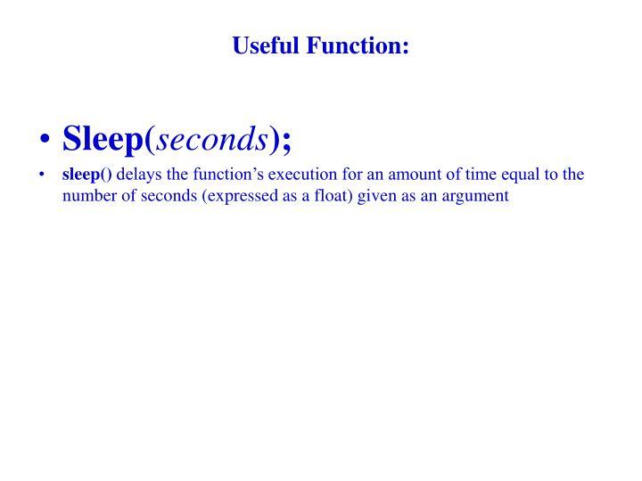 Useful Function: