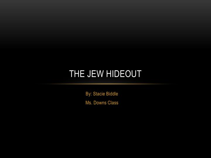 the jew hideout n.