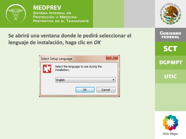 Se abrirá una ventana donde le pedirá seleccionar el lenguaje de instalación, haga clic en