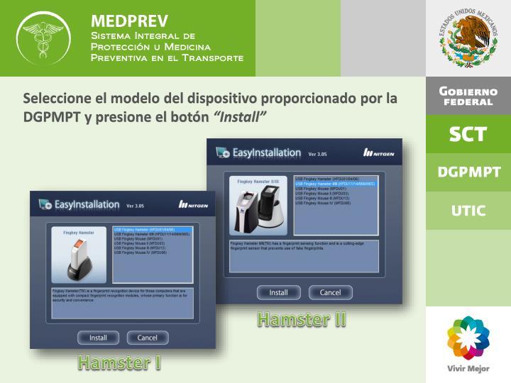 Seleccione el modelo del dispositivo proporcionado por la DGPMPT y presione el botón