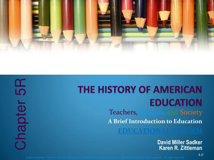 history of american education and no child The idea of a progressive education, educating the child to reach his full potential and actively promoting and participating in a democratic society, began in the late 1800s and became widespread by the 1930s.
