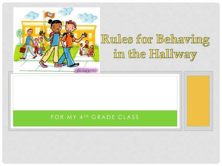 rules for behaving in the hallway n.