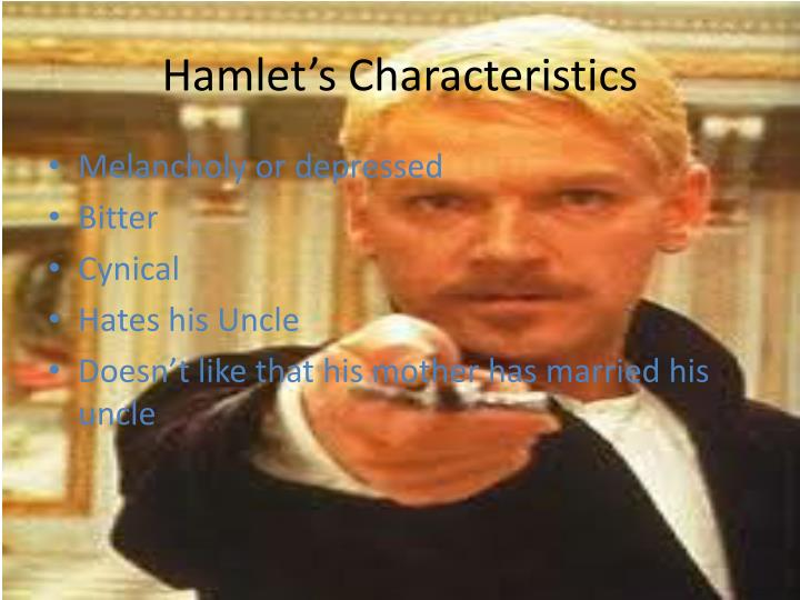 Hamlet's Characteristics