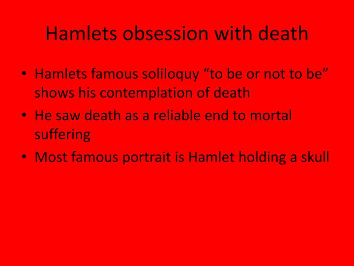 Hamlets obsession with death
