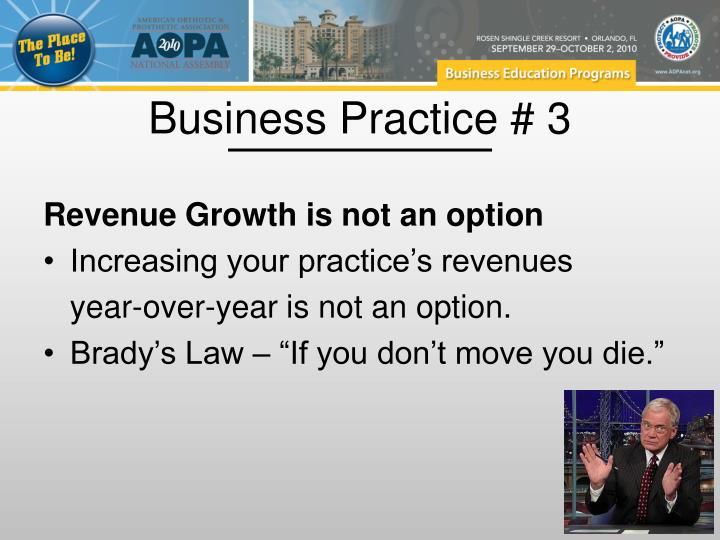 Business Practice # 3