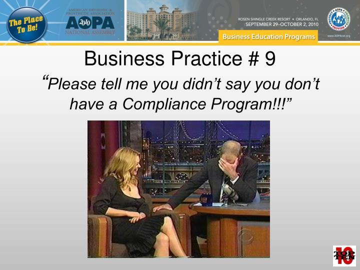 Business Practice # 9