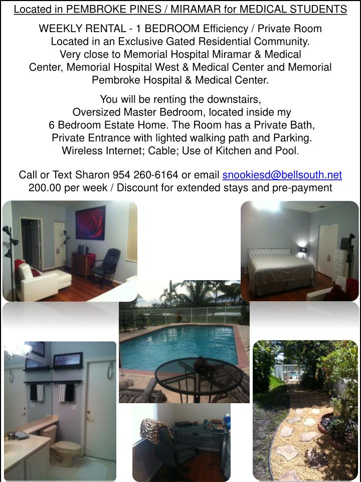 Located in PEMBROKE PINES / MIRAMAR for MEDICAL STUDENTS