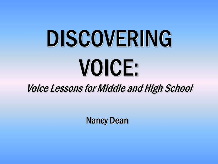 discovering voice voice lessons for middle and high school n.
