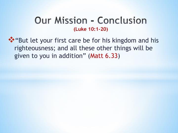 Our Mission - Conclusion
