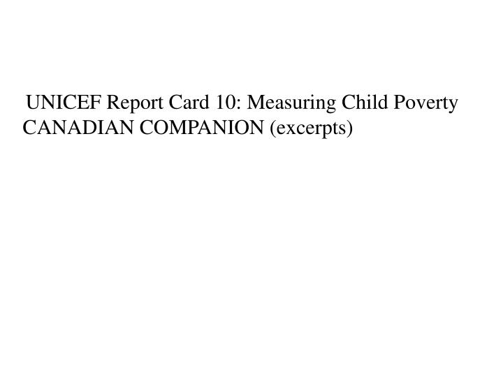 UNICEF Report Card 10: Measuring Child Poverty