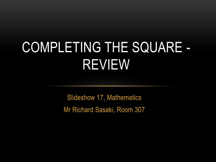 completing the square review n.