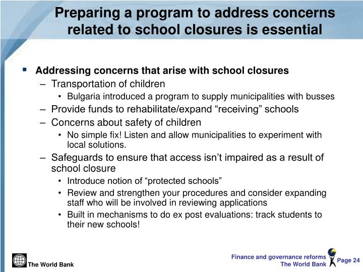 Preparing a program to address concerns related to school closures is essential