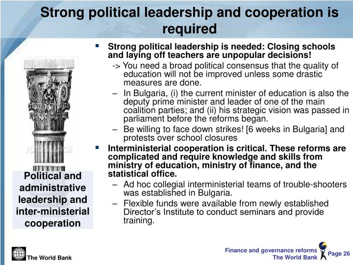 Strong political leadership and cooperation is required